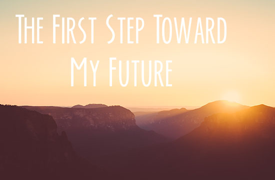 step toward my future