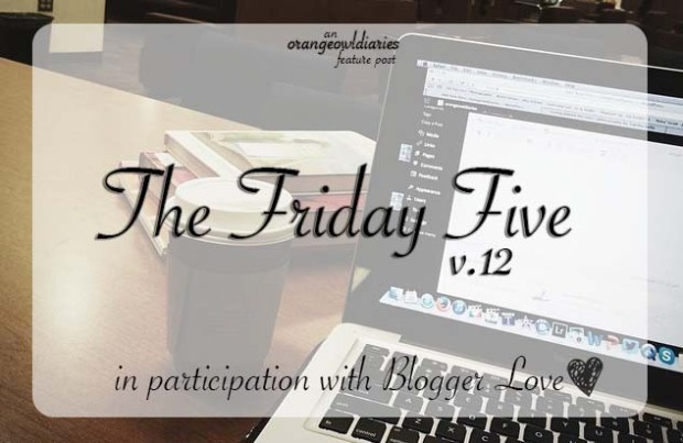 fridayfive 12
