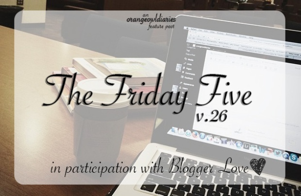 fridayfive 26