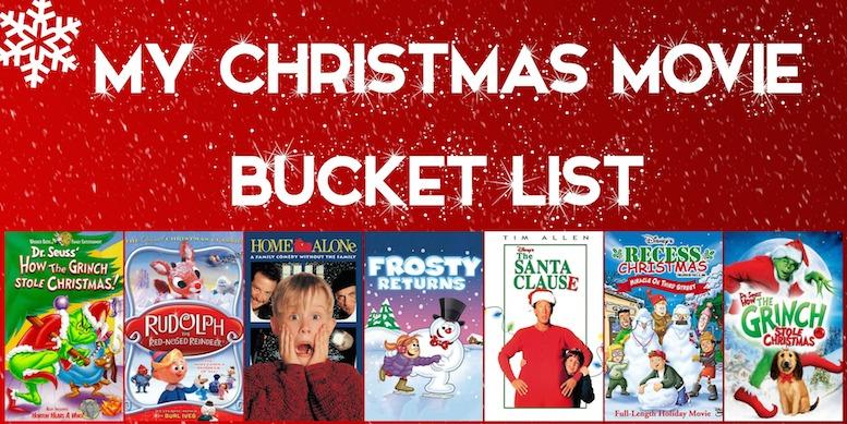 christmas bucket list - Christmas Movie List